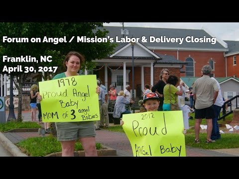 Forum on Angel/Mission Closing Labor & Delivery