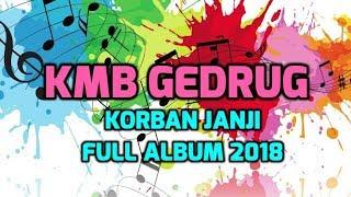 Gambar cover KORBAN JANJI FULL ALBUM KMB GEDRUG 2019