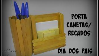 Porta canetas e Recados – Artesanato – Dia dos Pais