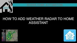 How to add a weather radar to home assistant videos / InfiniTube