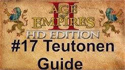 Age of Empires 2 #17 Teutonen Guide