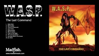 W.A.S.P - Widowmaker (from The Last Command) 1985