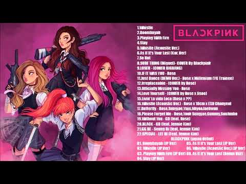 BLACKPINK 블랙핑크 - All Songs & Album Compilation [HD Audio]