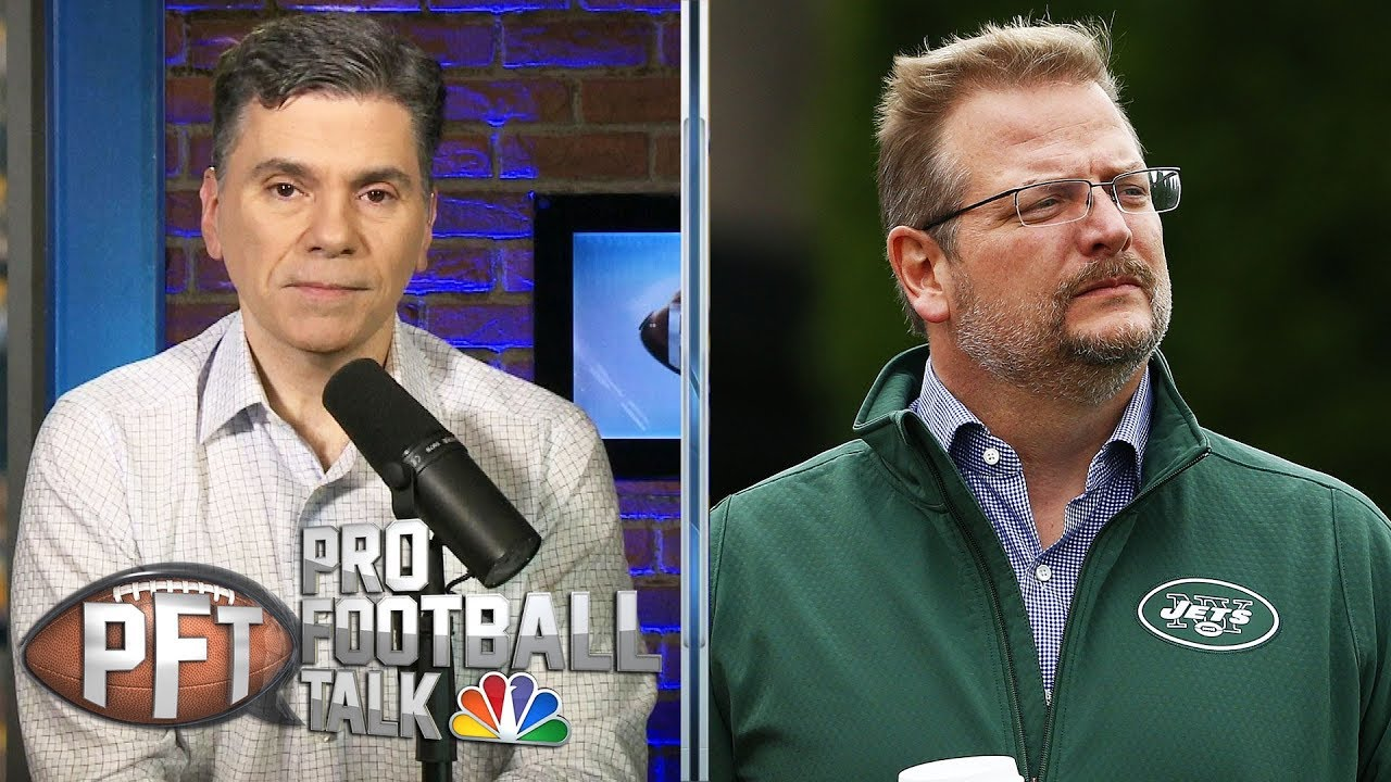 Why New York Jets fired Mike Maccagnan after draft, free agency | Pro Football Talk | NBC Sports