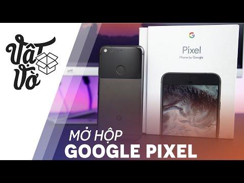 Vật Vờ| Google Pixel - siêu phẩm xứng tầm đỉnh cao của Android