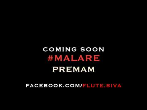 Malare | Premam | Flute Instrumental by FLUTE Siva - Coming Soon !