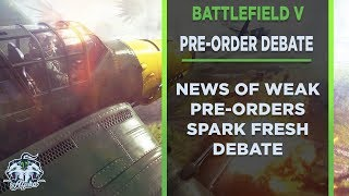 Battlefield V: Weak Pre-Order Sales Spark Fresh Debates