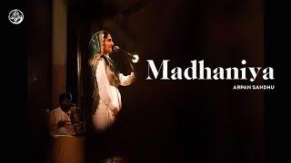 Madhaniya | Arpan Sandhu | Jeevay Punjab