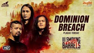 III Smoking Barrels | Dominion Breach | Official Song | Plague Throat | Nangsan Lyngwa