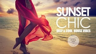 Download Sunset Chic ✭ Deep & Cool House Vibes Mp3 and Videos