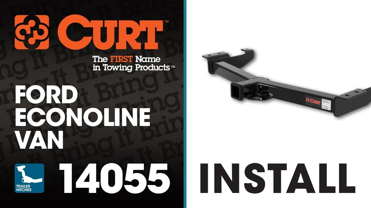 trailer hitch install: curt 14055 on ford econoline van