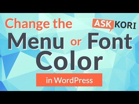 😜 Change Menu Font Color Or Background Color In WordPress