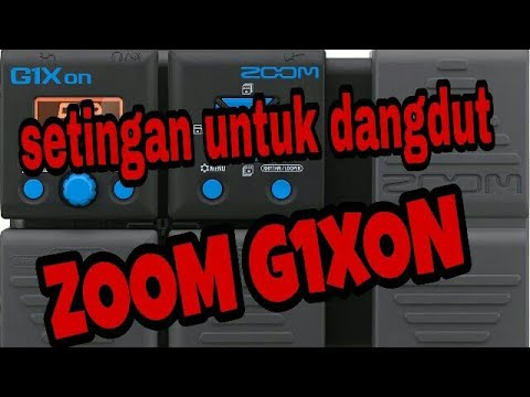 Cara Setting efek Dangdut Zoom G1Xon