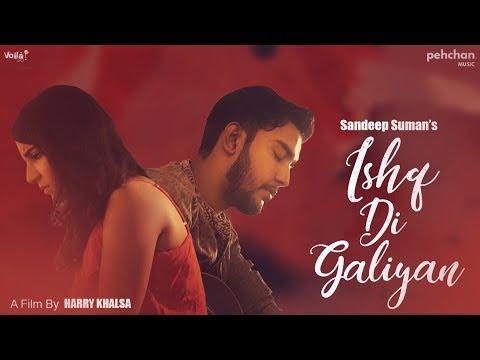 Ishq Di Galiyan Sandeep Suman mp3 letöltés
