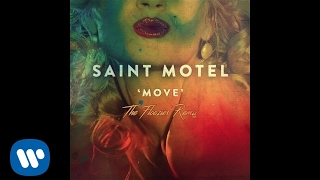 SAINT MOTEL    Move  (The Floozies Remix)