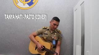 Tanya Hati - PASTO (Cover)