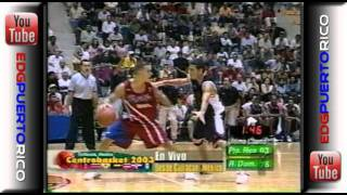 2003-PR vs RepDom (CentroBasket-Oro)[Carlos Arroyo]