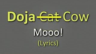 Doja C̶a̶t̶ Cow - Moo! (Lyrics)