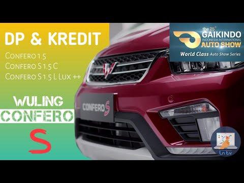 Harga Wuling Confero S Paket Kredit Update - GIIAS 2017