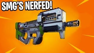 SMG'S HAVE RECEIVED A NERF IN FORTNITE BATTLE ROYALE !!!