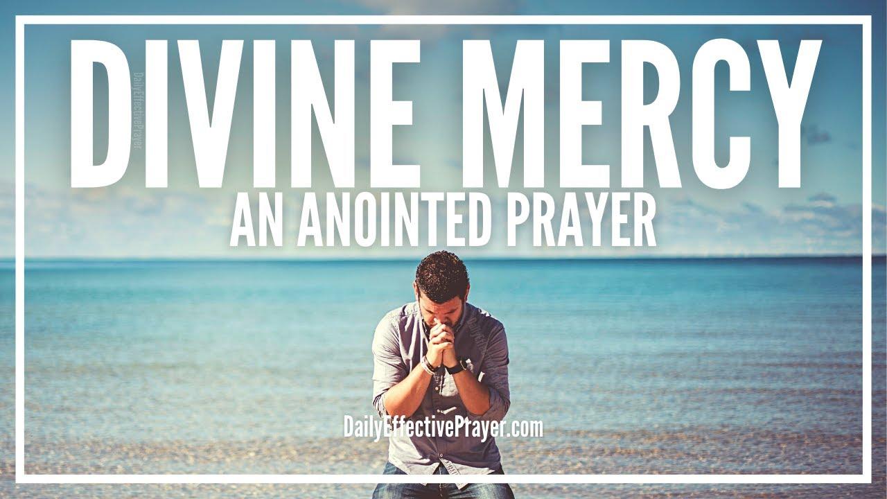 Prayer For Divine Mercy | Prayer For Mercy