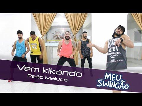 Vem kikando - Peão Maluco - coreografia - Meu Swingão