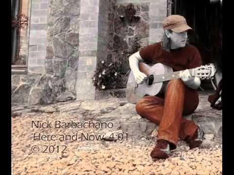 Nick Barbachano - Here and Now (2012)