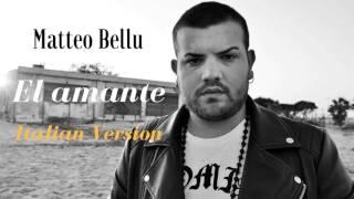 Matteo Bellu El amante Italian Version.mp3