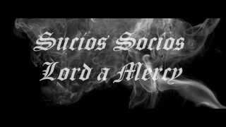 KLAN SUCIOS SOCIOS - LORD A MERCY