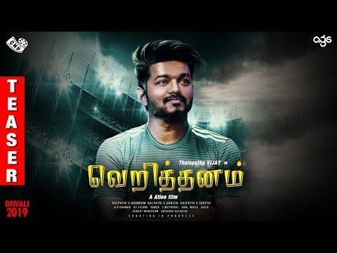 Veriththanam - Teaser | Thalapathy Vijay | Nayanthara | AR Rahman | Atlee | AGS