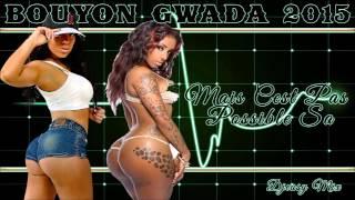 Bouyon Gwada 2015 {Mais c