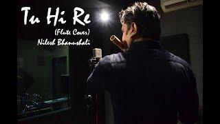 Tu Hi Re | Bombay Theme | Flute Cover | Nilesh Bhanushali | Bombay 1995