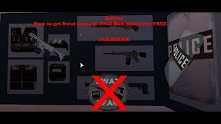 Roblox- JAilbreak How to get SWAT Gun and SWAT Shield for FREE
