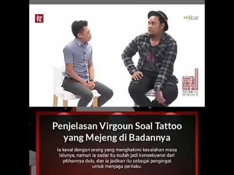 Penjelasan virgoun tentang tattoo yg di badanya