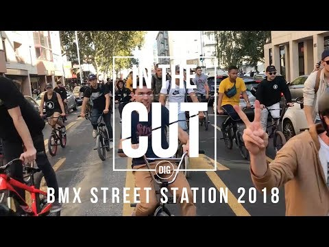 In The Cut: BMX Street Station 2018