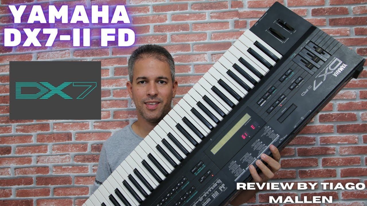 Download YAMAHA DX7 II fd - REVIEW by TIAGO MALLEN (MEUS EPS FAVORITOS) 64 PRESETS - FM Synthesizer (1987)