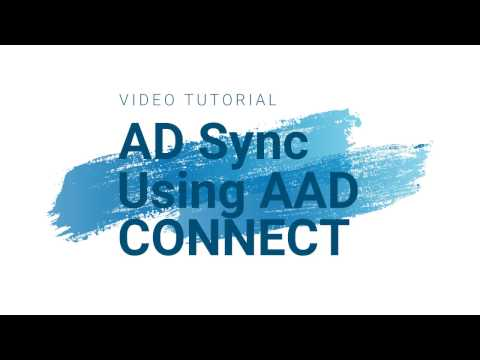 Video Tutorial for AAD Connect Setup User and Password Sync