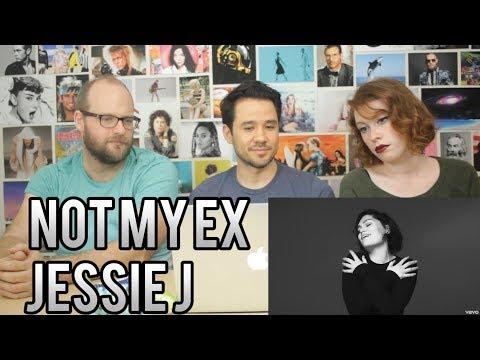 JESSIE J - Not My Ex - REACTION!!