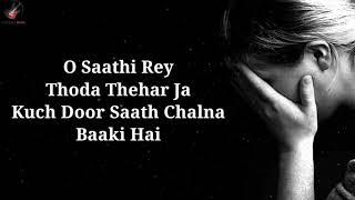 Saathi Rey Lyrics   Arko   Manoj Muntashir   Kapoor & Sons  