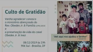 Homenagem ao Rev. Obedes Jr e Inez Cunha