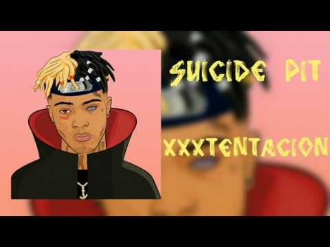 Suicide Pit (High Quality) - XXXTENTACION