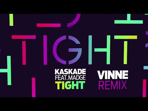 Kaskade - Tight (VINNE Remix)