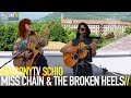 MISS CHAIN & THE BROKEN HEELS - LET US SHINE (BalconyTV)