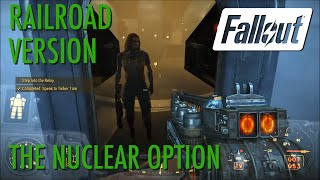 Fallout 4 - The Nuclear Option (Railroad Game Ending)