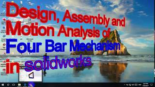 Video Solidworks Design Assembly and motion analysis of four bar linkage mechanism download MP3, 3GP, MP4, WEBM, AVI, FLV Desember 2017