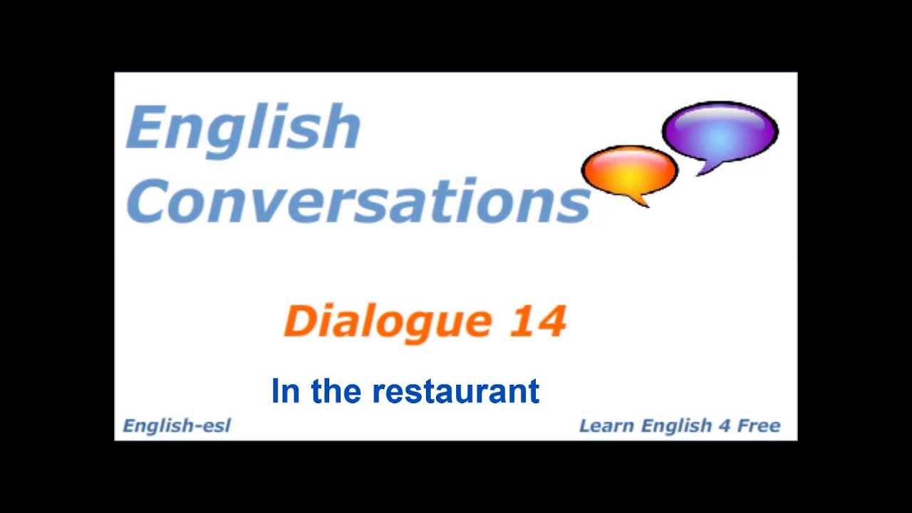 English Conversations:Dialogue 14 In the restaurant