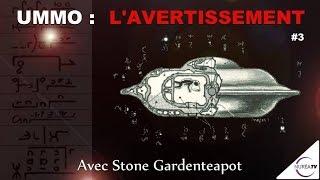 « UMMO : L' Avertissement - La Solution » (N°3) avec Stone Gardenteapot - NURÉA TV