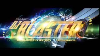 DANZA HASTA QUE SALGA EL SOL - BLASTER DJ ft EL KECHU