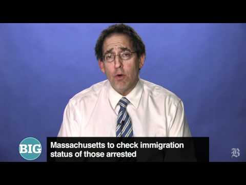 Massachusetts to check immigration status of those arrested