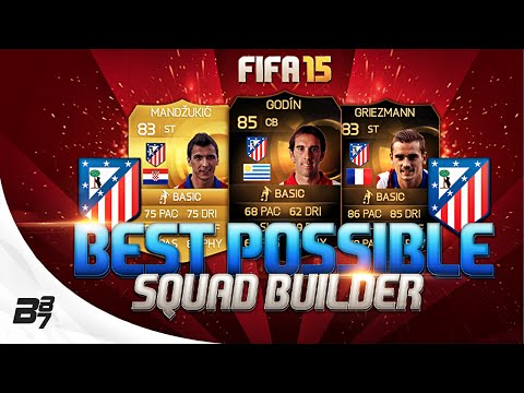 BEST POSSIBLE ATLETICO MADRID TEAM! W/ IF GRIEZMANN | FIFA 15 Ultimate Team Squad Builder